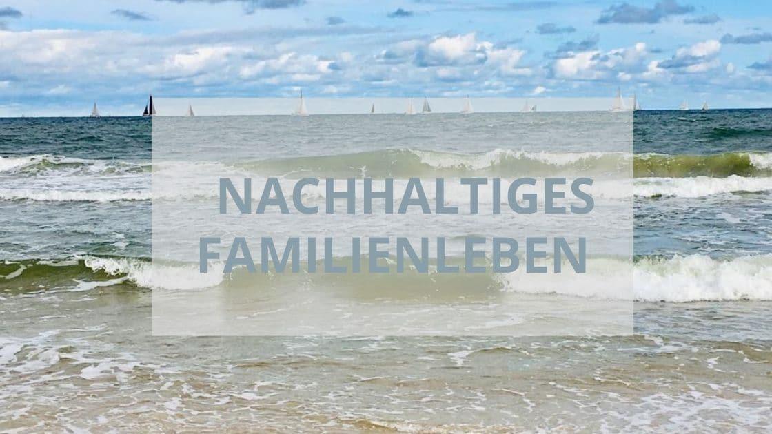Nachhaltiges Familien Leben